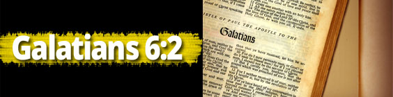 Scripture verses galatians Scripture Highlights: Carry Each Others Burdens