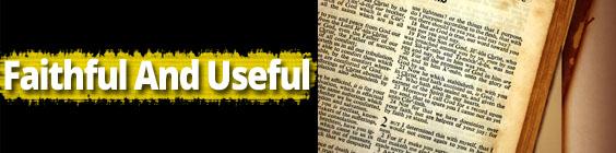 FaithfulandUseful Daily Scripture – September 11th – Faithful and Useful